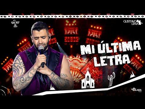 Gusttavo Lima – Mi Última Letra – DVD O Embaixador In Cariri (Ao Vivo)