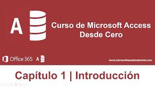 En este capítulo conoceremos los conceptos básicos de Microsoft Acc...