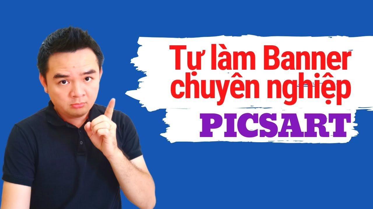 Tự làm banner chuyên nghiệp với PicsArt SIÊU DỄ   thủ thuật Facebook