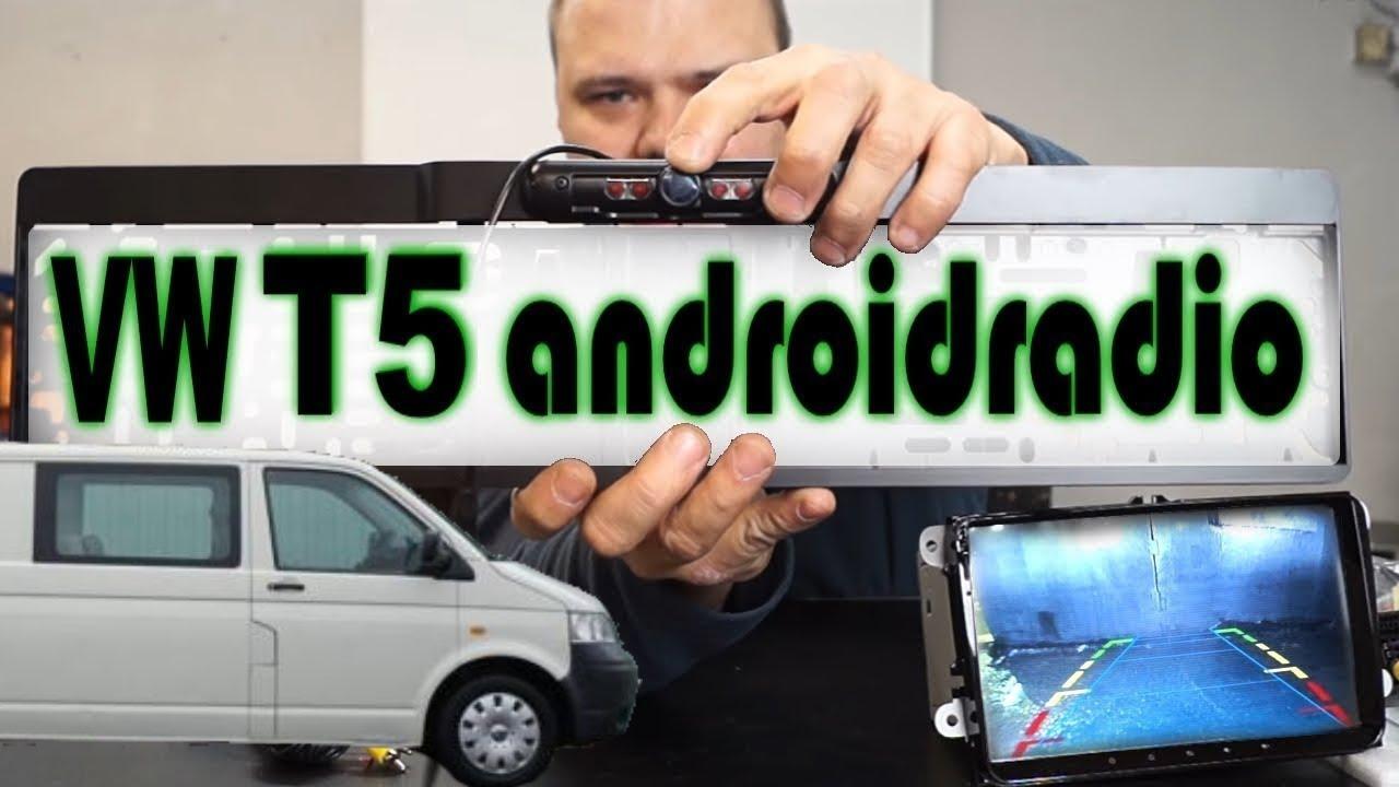 9 zoll androidradio einbauen im vw t5 transporter inkl r ckfahrkamera youtube. Black Bedroom Furniture Sets. Home Design Ideas