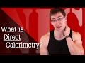 NIC 48b: What is Direct Calorimetry?