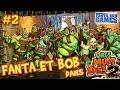 Fanta et Bob dans Orcs Must Die 2 - Ep.2