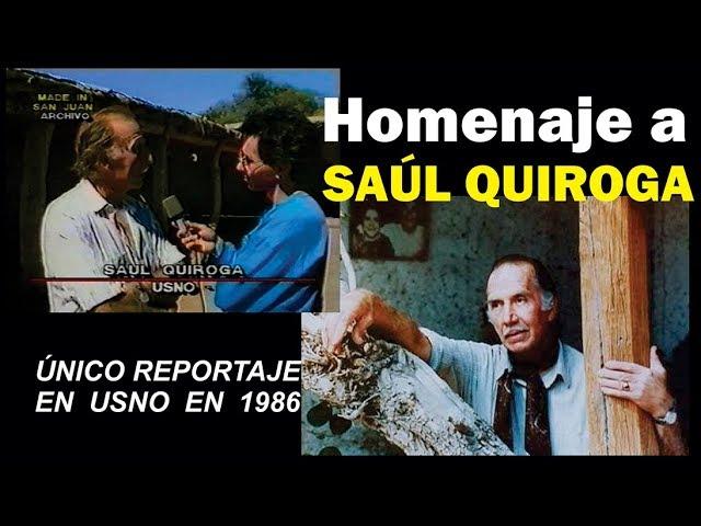 SAÚL QUIROGA HOMENAJE. Entrevista 1986 en Usno. Saúl canta Corazón.