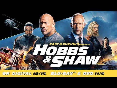 Fast & Furious Presents: Hobbs & Shaw | Own it now on Digital; 11/5 on 4K & Blu-ray