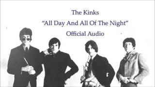 The Kinks All Day And All Of The Night Official Audio