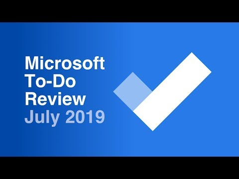Microsoft To-Do Review July 2019