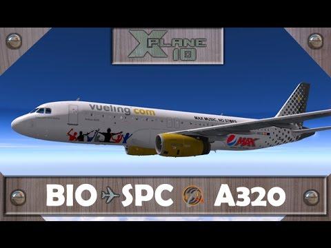 X-Plane 10 | BIlbao [BIO] ✈ La Palma [SPC] | VLG294 | A320 [IVAO]