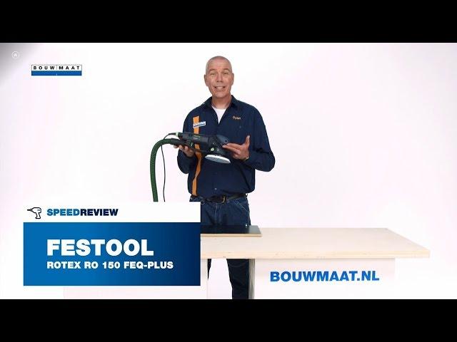 Festool Rotex 150DX FEQ Plus Excenterschuurmachine Speedreview