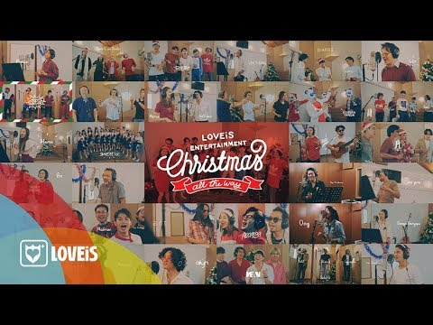 LOVEiS Christmas All The Way - ALL ARTISTS  MV
