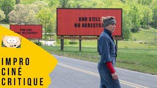 Impro Ciné Critique #18 : 3 Billboards, les panneaux de la vengeance (2018)