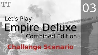 Empire Deluxe ~ 3 ~ Anti-air