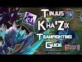 KHA'ZIX TEAMFIGHTING GUIDE - PART 1