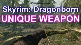 Skyrim Dragonborn DLC - UNIQUE WEAPON - GLASS BOW OF THE STAG PRINCE