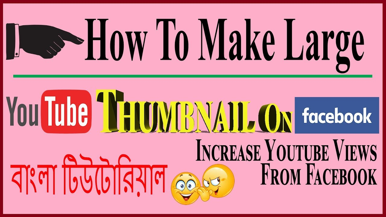 How To Create Large YouTube Thumbnail For Facebook Bangla Tutorial   Kivabe Boro Thumbnail Banabo