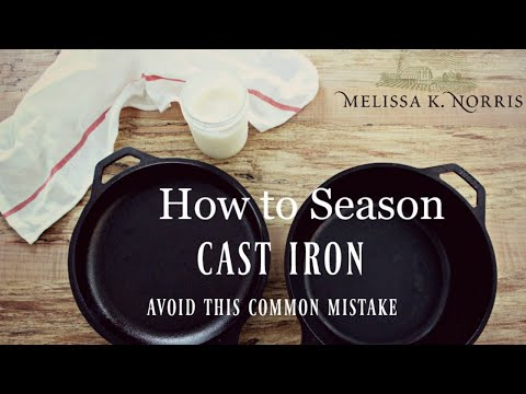 How to Season Cast Iron Pan & Dutch Oven