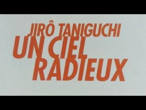 LUMIÈRE SUR...#24 -  Un Ciel radieux - Jiro Taniguchi