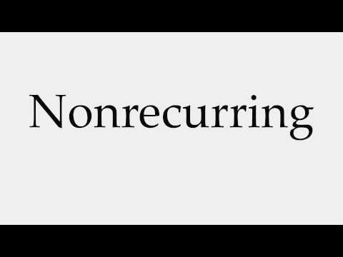 How to Pronounce Nonrecurring