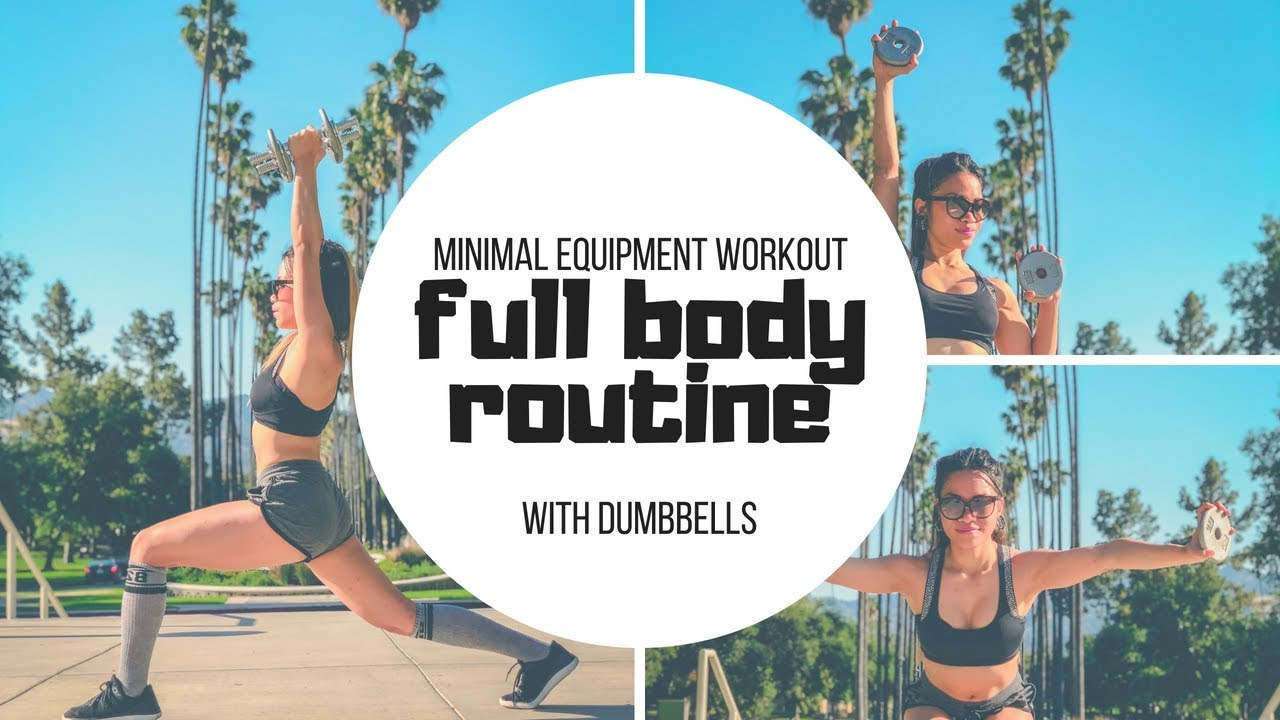Minimal Equipment Workout: Full Body Routine With Dumbbells