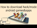 How to download hack/mode any androidgames/app.kisi bhi game/app ka hack version kaise download kare