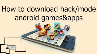 How to download hack/mode any androidgames/app.kisi bhi game/app ka hack version kaise download kare(, 2017-02-05T11:03:35.000Z)