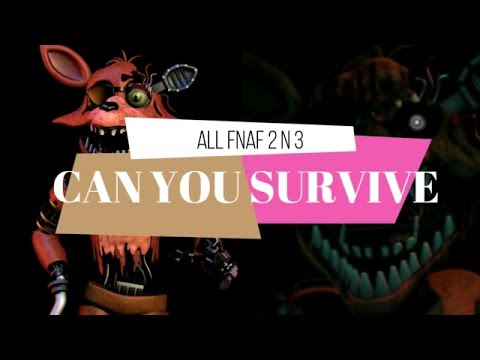 All FNaF 2 and 3 Characters sing Can You Survive by Reyzon