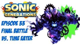 Sonic Generations - Episode 33: Time Eater