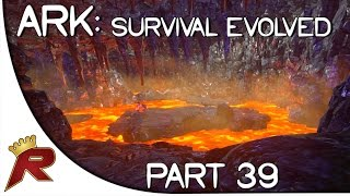 Ark: Survival Evolved Gameplay - Part 39: