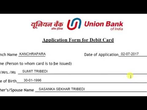 Debit Card Application Form Fill Up Of Union Bank Of India