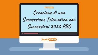 Come fare una Successione Telematica con Successioni 2020 PRO