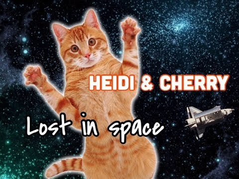 Heidi & Cherry Get Lost In Space - Children's Bedtime Story/Meditation