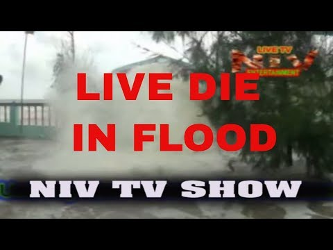DIE इन  FLOOD || LIVE IN NIV TV ||