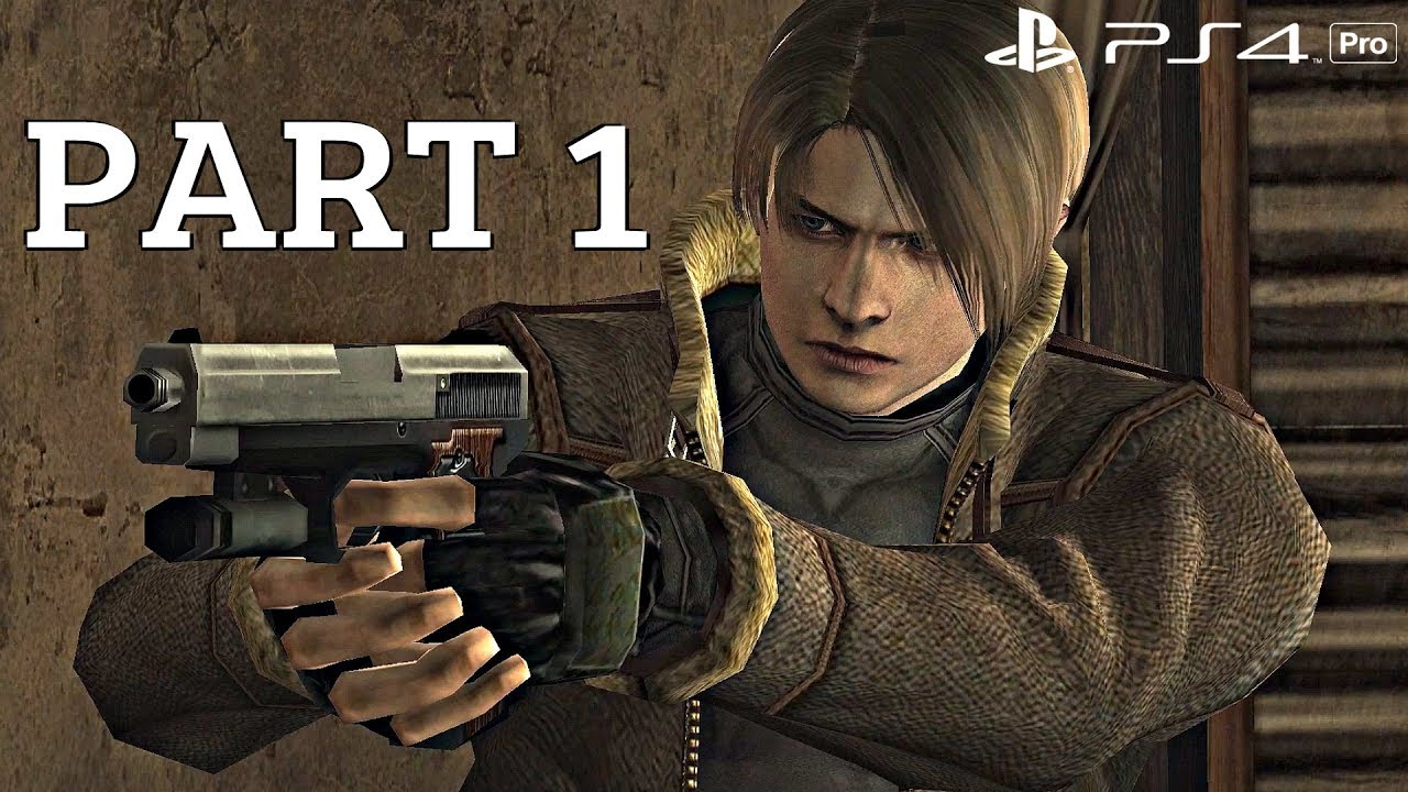 Resident Evil 4 Ps4 Gameplay Walkthrough Part 1 Ps4 Pro Youtube