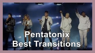 Pentatonix - Best Transitions