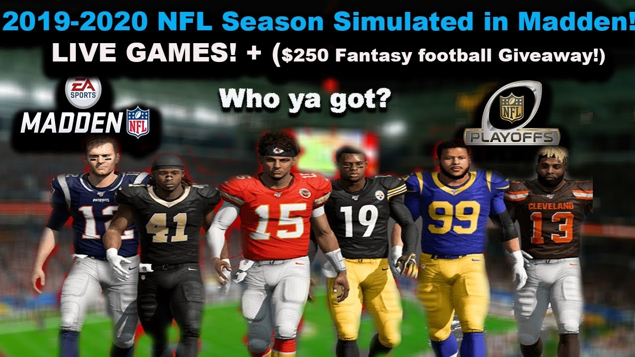Nfl Playoff Games 2020.Simulating The 2019 2020 Nfl Season In Madden 20 Live Playoff Games 250 Giveaway