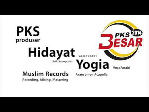 JINGLE PKS NOMOR 3 2014 ACAPELLA | MUSLIM RECORDS