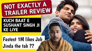 Dil Bechara Trailer Ke Baare Mai Kuch   Sushant Singh Rajput Ji   Dil Bechara Trailer Review  
