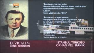 Orhan Veli Kanıkın Sesinden İstanbul Türküsü Şiiri - Devrialem - TRT Avaz