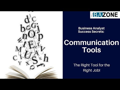 Business Analyst Success Secrets: Communication Tools