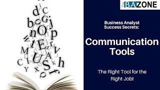 Business Analyst Success Secrets: Communication Tools
