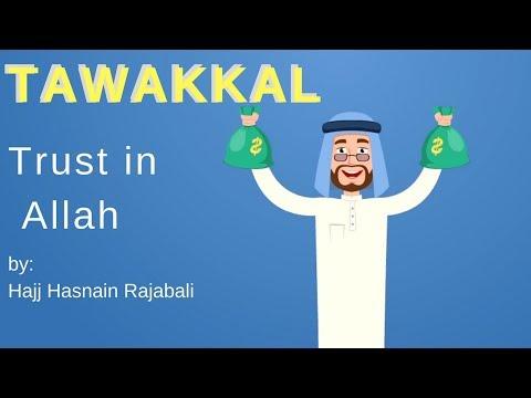 Faith and Trust in Allah - Sheikh Hasnain Rajab Ali on Tawakkal