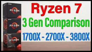 Which Ryzen 7 Should You Buy? - 1700x / 2700x / 3800x - 48 Benchmarks