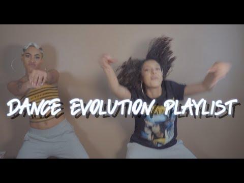 Dance Evolution Playlist 🔥