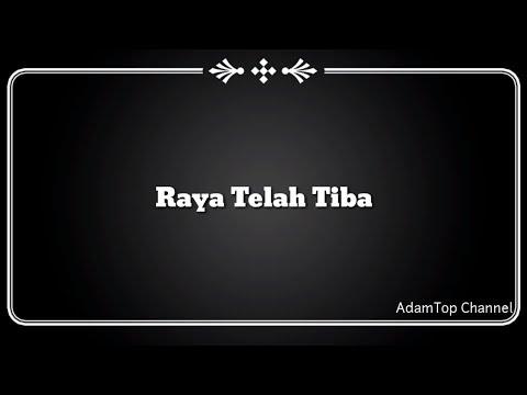 (Lirik Video) Raya Telah Tiba - Aiman Tino