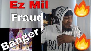 Download BANGER | Ez Mil - Fraud 🔥🔥🔥(REACTION)