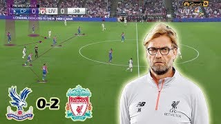 Klopp's Men Look Ready to Fight for the Title | Crystal Palace vs Liverpool 0-2 | Tactical Analysis