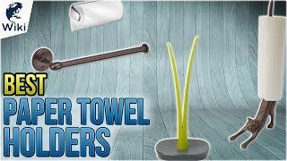 10 Best Paper Towel Holders 2018