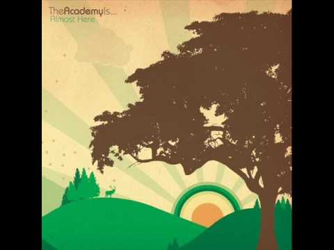 The Academy Is... - Slow Down lyrics