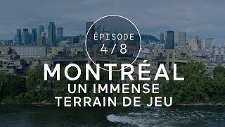 É04: Montréal, un immense terrain de jeu   L'appel à lâcher prise   QuébecOriginal