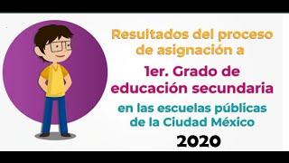 "Asignacion De Escuela ""1er. Grado De Secundaria"" Cdmx 2020"