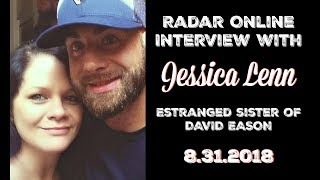 New Interview with Jessica Lenn Miller (Sister of David Eason) - 8/31/2018